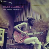 Gary Clark Jr. - Don't Owe You A Thang
