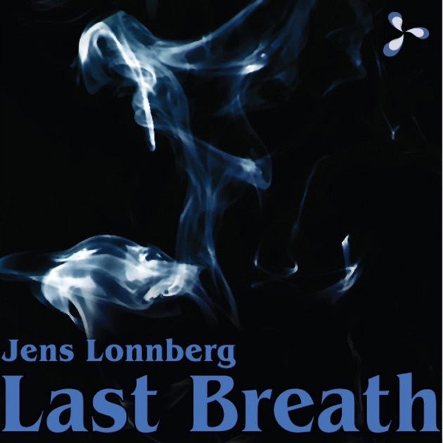 last breath The last breath bullet trope as used in popular culture the story's over the big bad is defeated the end of the world has been prevented the heroes are.