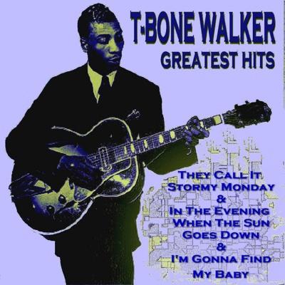 T-Bone Walker - Greatest Hits - T-Bone Walker album