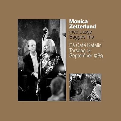 På Café Katalin Torsdag 14 September 1989 - Monica Zetterlund