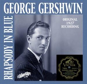 Rhapsody in Blue (Original 1927 Recording)
