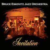 Bruce Eskovitz Jazz Orchestra - Breakthrough