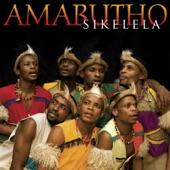 Amabutho - Sikelela (Blessings)