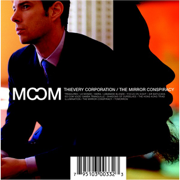 The Mirror Conspiracy - Thievery Corporation - Thievery Corporation
