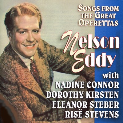 Songs From the Great Operettas - Nelson Eddy