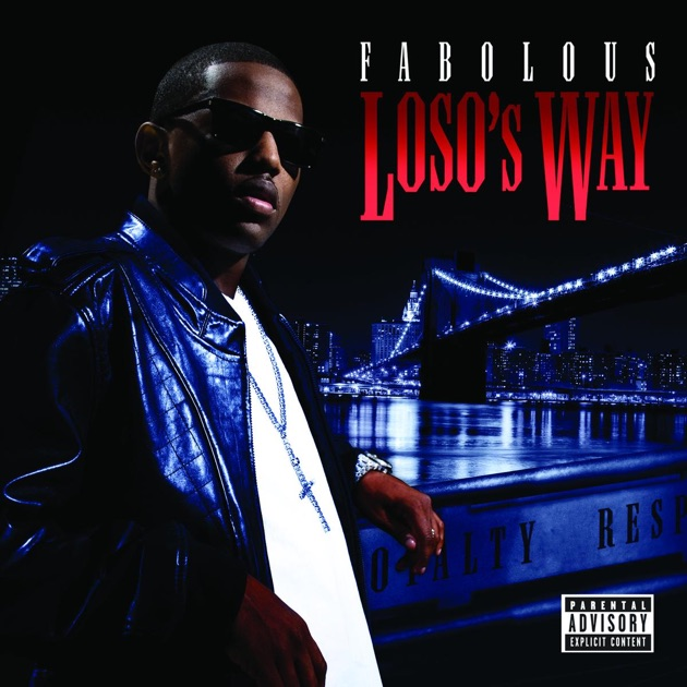 Fabolous loso's way full album download | download music online.