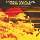 Rahsaan Roland Kirk - Dem Red Beans and Rice