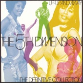 The Fifth Dimension - Medley: (Digitally Remastered 1997)