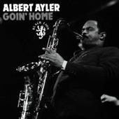 Albert Ayler - Goin' Home
