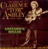 "Clarence ""Tom"" Ashley - Little Sadie"