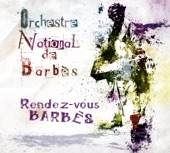 Orchestre National de Barbès Mehdi Askeur and Orchestre National de Barbès - Denya
