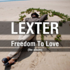 Freedom to Love (The Album) - Lexter