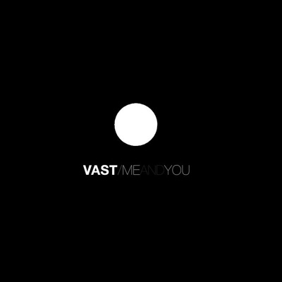 Me and You - Vast