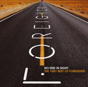 No End In Sight: The Very Best of Foreigner (Remastered) - Foreigner - Foreigner
