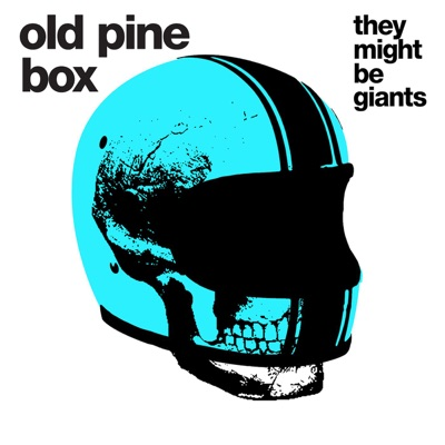 Old Pine Box - Single - They Might Be Giants