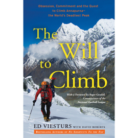 The Will to Climb: Obsession and Commitment and the Quest to Climb Annapurna - The World's Deadliest Peak (Unabridged) audiobook