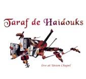 Taraf de Haïdouks - Briu Opsa