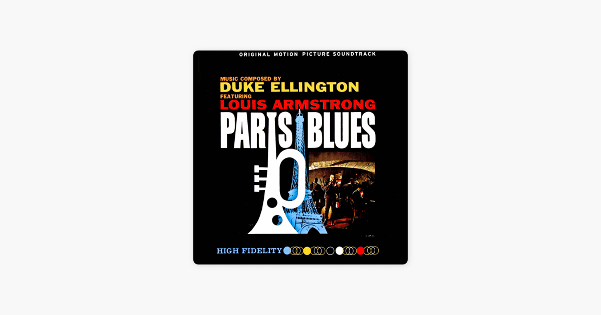 Paris Blues (Original Motion Picture Soundtrack) by Duke Ellington ...