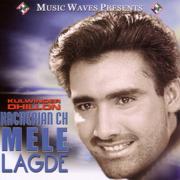 Kacheriyan Ch Mele Lagde - Kulwinder Dhillon - Kulwinder Dhillon