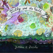 Tilly and the Wall - Rainbows In the Dark