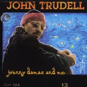 John Trudell - See The Woman