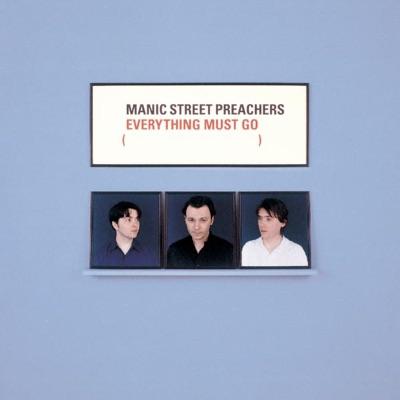 Everything Must Go - Manic Street Preachers