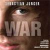 Sebastian Junger - WAR (Unabridged)  artwork