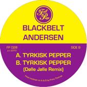 Tyrkisk Pepper (Original Mix) - Blackbelt Andersen