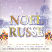 Noël russe: Les plus grands airs et chants russes
