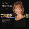Just A Little Love (Live) - Reba McEntire