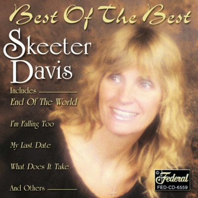 Best of the Best (Re-Recorded Versions) - Skeeter Davis