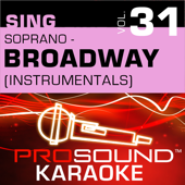 Sing Soprano - Broadway Vol. 31 (Karaoke Performance Tracks)