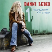 Danni Leigh - Quarter Over You