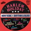 Harlem Holiday - New York Rhythm & Blues Vol. 3