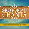 Gregorian Chants - The Benedictine Monks Of St. Pierre