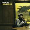 Aloe Blacc - I Need a Dollar artwork