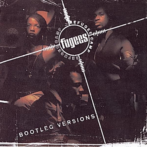 Bootleg Versions by Fugees on Apple Music