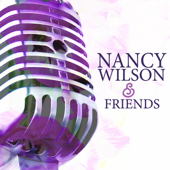Nancy Wilson & Friends