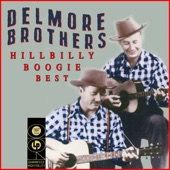 Delmore Brothers - Blow Yo' Whistle Freight Train