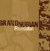 Brand Nubian - I'm Black And I'm Proud