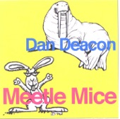 Dan Deacon - My Weasle Is Married Worm Married