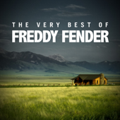 The Very Best of Freddy Fender