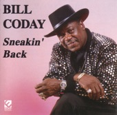 Bill Coday - Sneakin' Back
