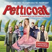 Petticoat (De Musical Van Nu Over Het Nederland Van Toen)