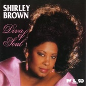 Shirley Brown - Better You Go Your Way