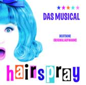 Hairspray (Das Musical Deutsche Originalaufnahme)