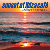 Sunset At Ibiza Cafè, Vol. 1
