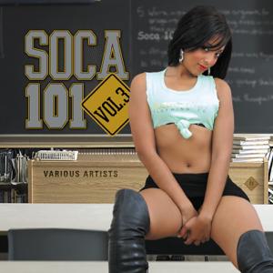 Various Artists - Soca 101 Vol. 3
