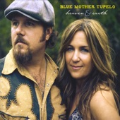 Blue Mother Tupelo - High In The Sky