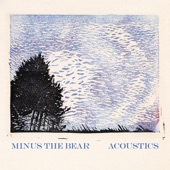 Minus The Bear - Guns & Ammo